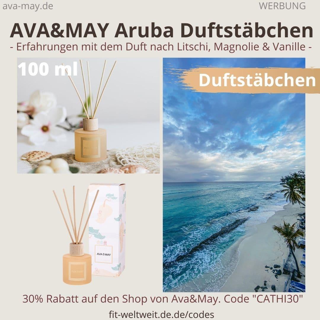 Erfahrungen AVA and MAY Aruba 100ml Duftstäbchen Caribbean Erfahrung