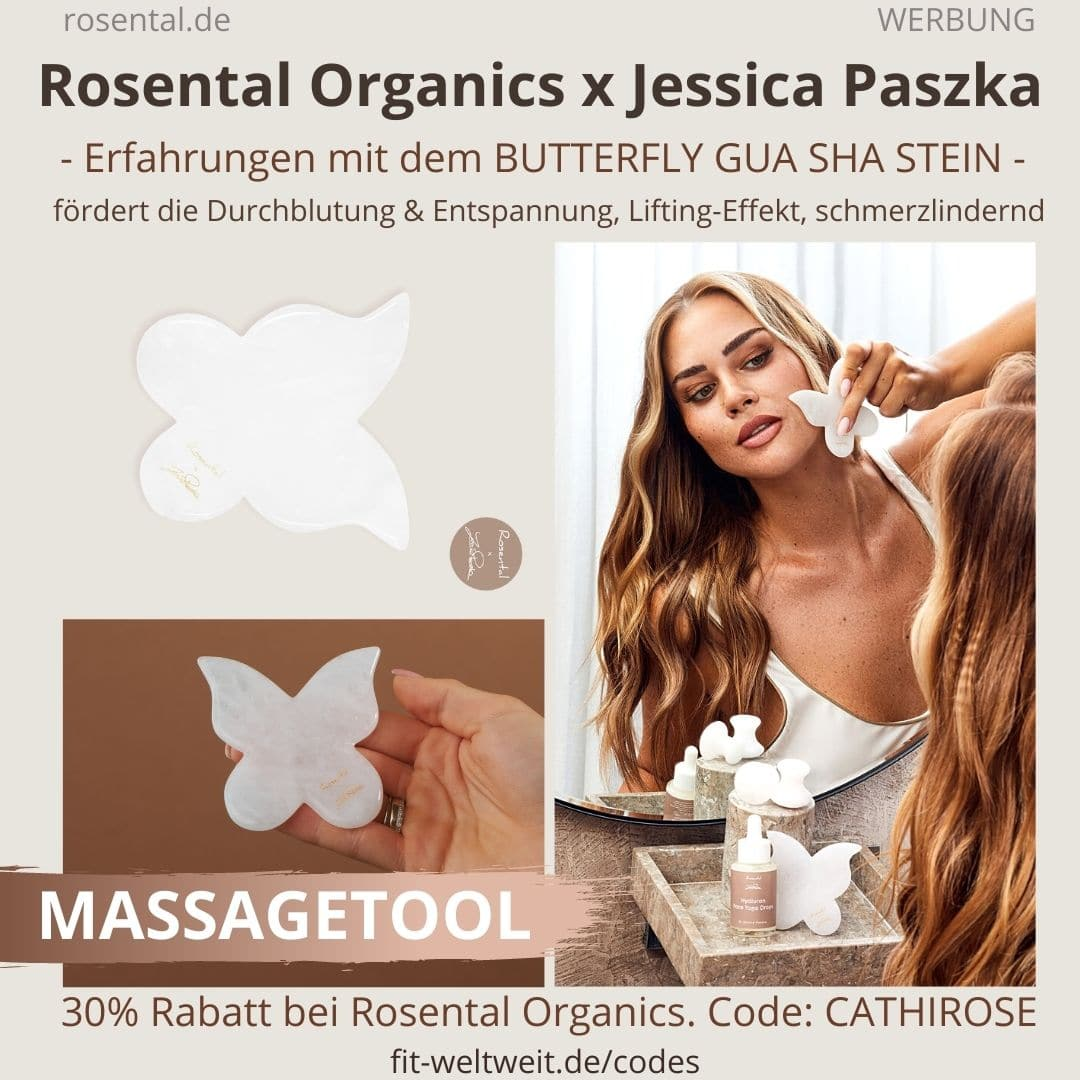 Butterfly Gua Sha Erfahrungen JESSICA PASZKA ROSENTAL ORGANICS CoCretaion