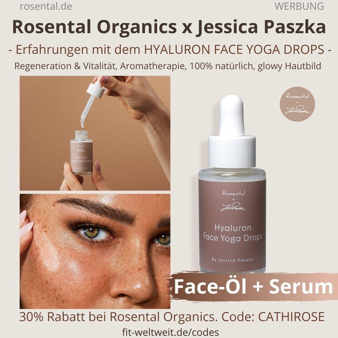 Hyaluron Face Yoga Drops Erfahrungen JESSICA PASZKA ROSENTAL ORGANICS CoCretaion